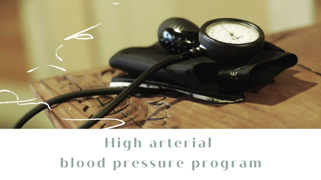 High arterial blood pressure program
