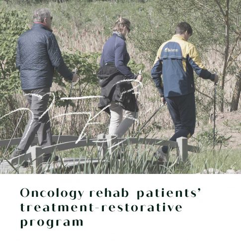 Oncology rehab patients' treatment-restorative program